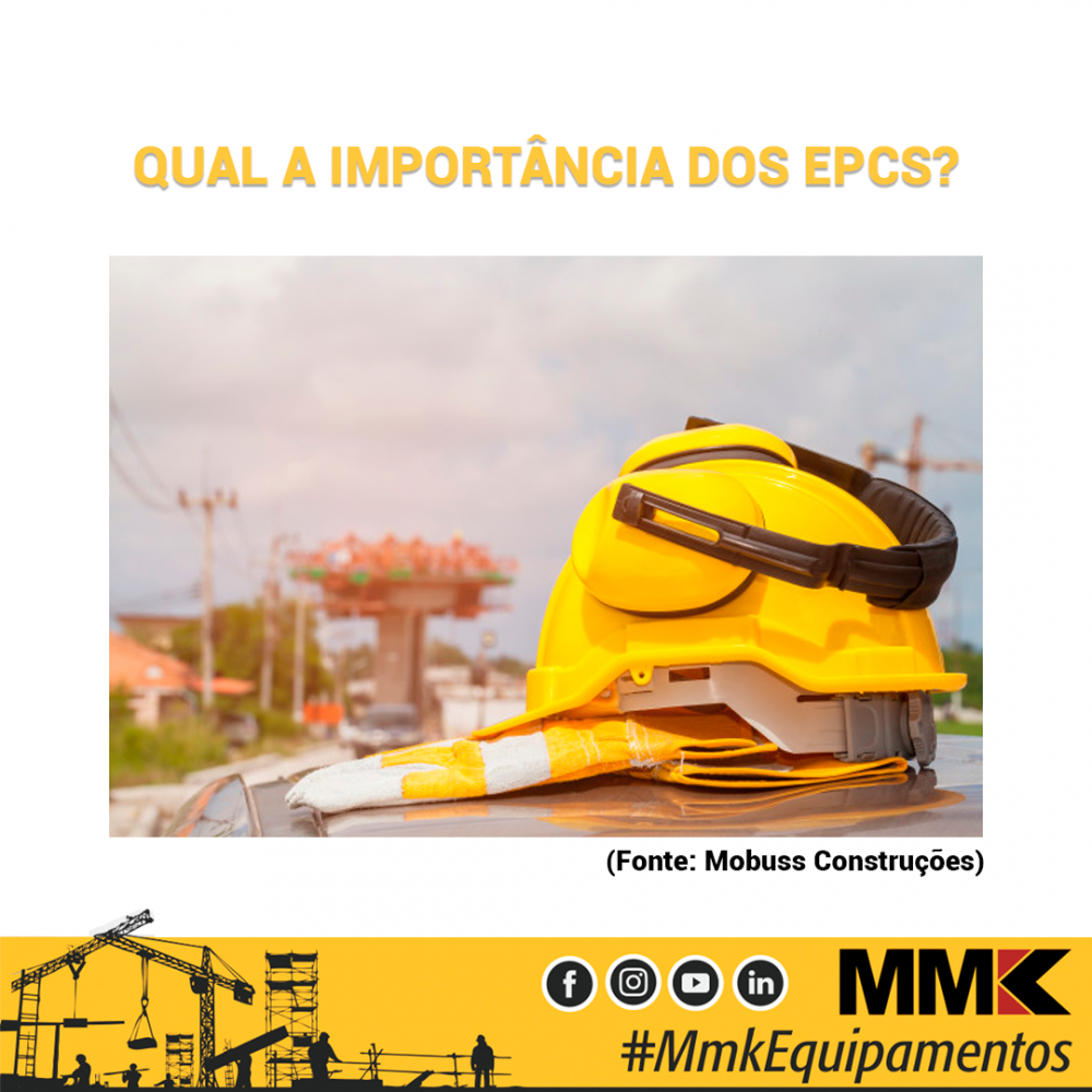 Qual a importância dos EPCs?
