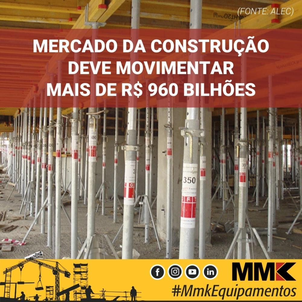 Mercado da construção deve movimentar mais de R$ 960 bilhões
