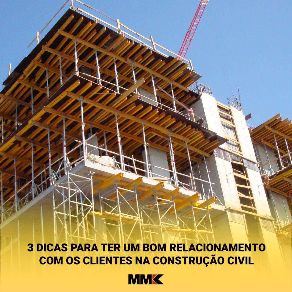 3 Dicas para ter um bom relacionamento com os clientes na Construção Civil