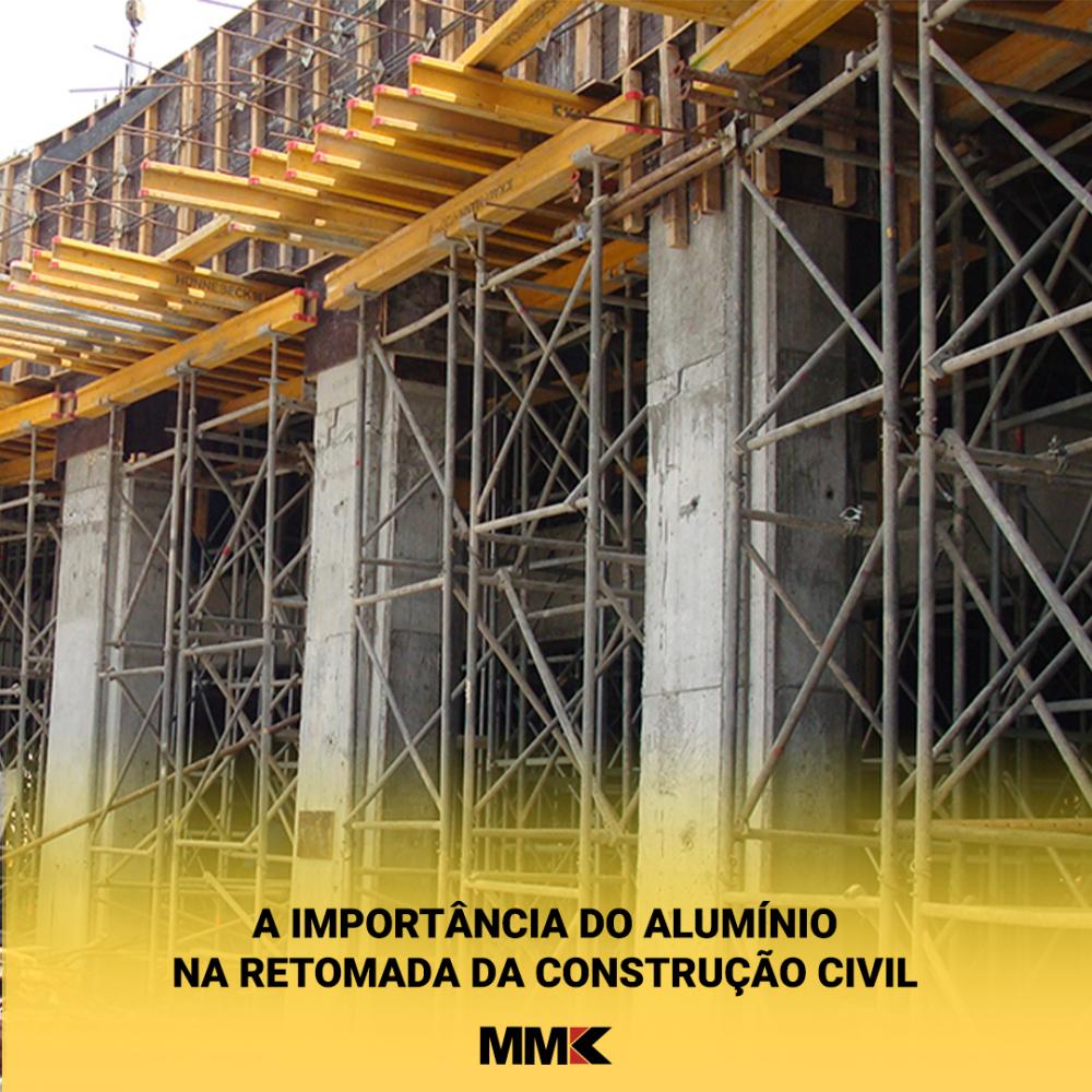 A importância do alumínio na retomada da Construção Civil